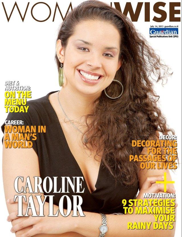 Caroline Taylor Trinidad Guardian WomanWise Cover 2013