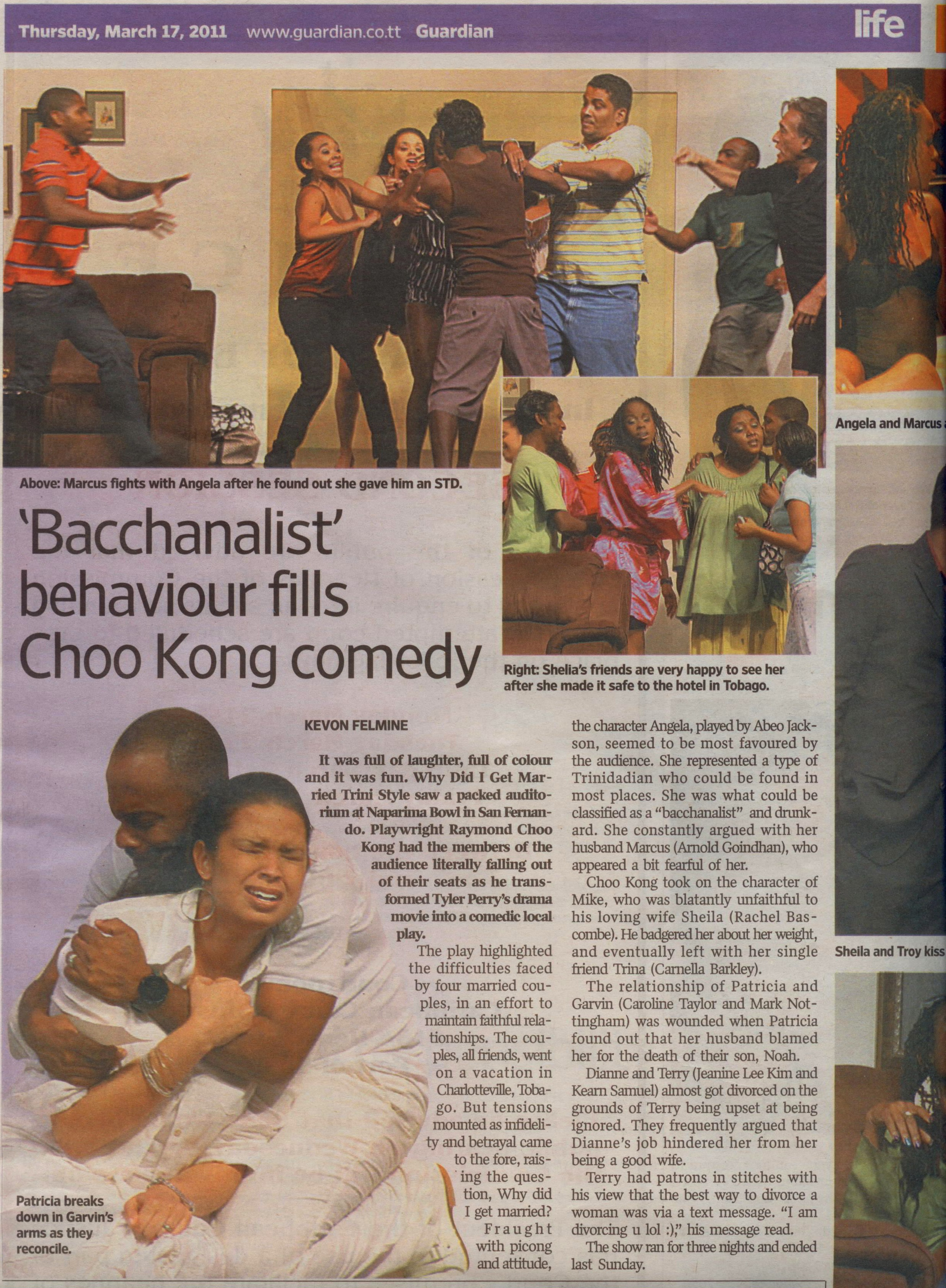 """Review of """"Why Did I Get Married?"""", starring Raymond Choo Kong, Rachel Bascombe, Arnold Goindhan, Abeo Jackson, Jeanine Lee Kim, Mark Nottingham, Kearn Samuel, Chris Smith, and Caroline Taylor. Published in the Trinidad & Tobago Guardian"""